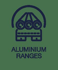Aluminium Ranges